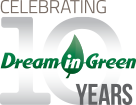 Dream in Green Celebrating 10 Years
